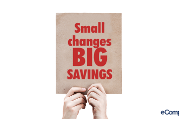 Five Small Changes That Will Lead To Big Savings