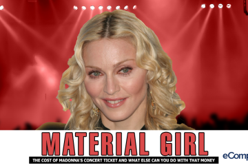 Material Girl: The Cost Of Madonna's Concert Ticket And What Else Can You Do With That Money?