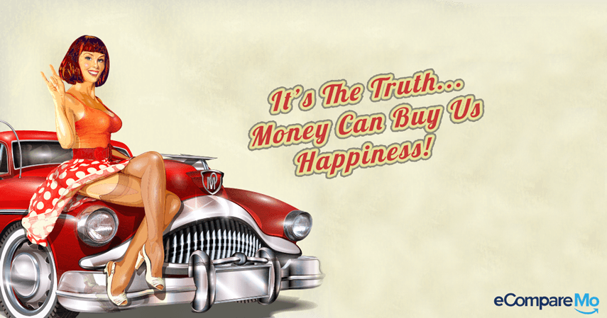It's The Truth – Money Can Buy Us Happiness!
