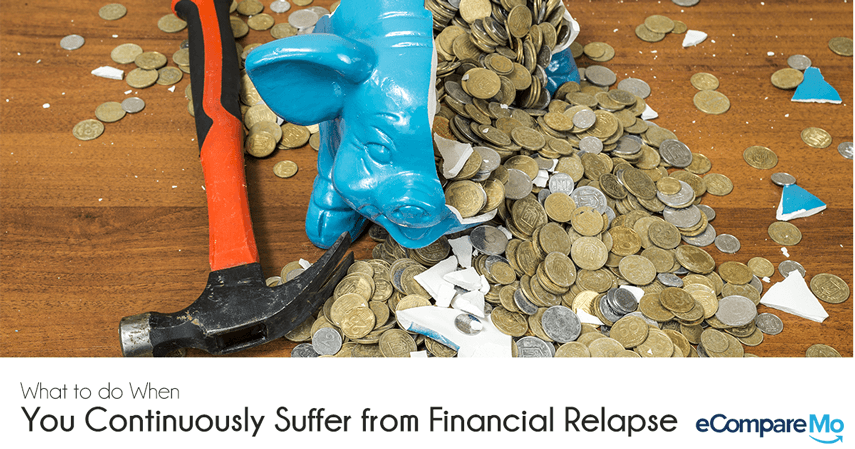What To Do When You Continuously Suffer From Financial Relapse