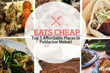 Eats Cheap: Top 5 Affordable Places In Poblacion, Makati