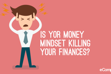 Your Money Mindset and How To Change For The Better