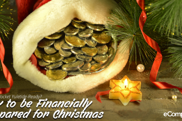 Is Your Pocket Yuletide-Ready? How To Be Financially Prepared For Christmas