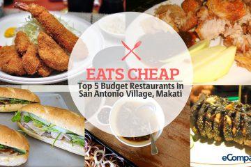 Eats Cheap: Top 5 Budget Restaurants in San Antonio Village, Makati
