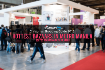 Christmas Shopping Guide 2015: Top Christmas Bazaars In Metro Manila, Sorted According To Your Needs