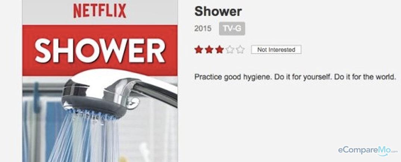 Netflix Shower