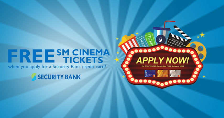 Free SM Cinema Tickets When You Apply For A Security Bank Credit Card
