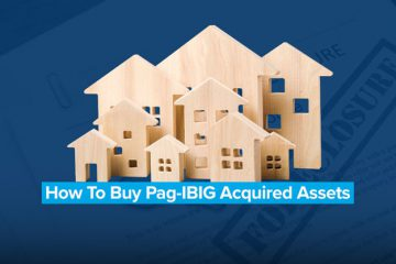 Pag-IBIG Acquired Assets Or Foreclosed Properties And How To Buy Them