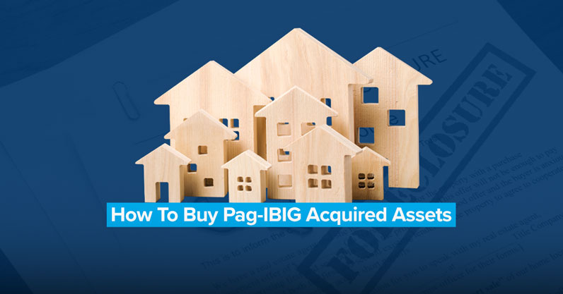 Pag IBIG Acquired Assets