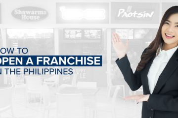 How To Open A Franchise Business In The Philippines