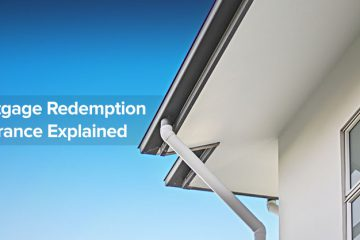 Mortgage Redemption Insurance Explained