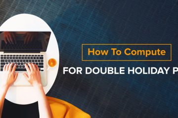 How To Compute For Double Holiday Pay On April 9